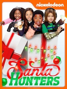 Poster of Santa Hunters distributed by Nickelodeon Studios which was produced by Indaba Media Capital with Robin Cowie was Executive Producer
